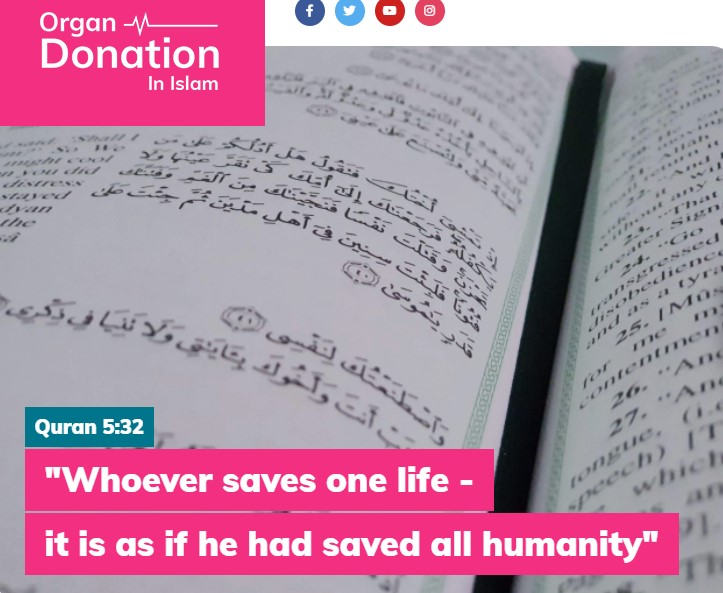 "Newly laucnhed OrganDonationInIslam.com website ""summarises what the Islamic position on organ donation is, sets out the 2020 law change and answers some common questions around donating""."